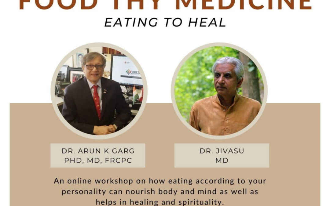 Food Thy medicine – Eating to Heal